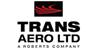 Trans Aero LTD A Roberts Company